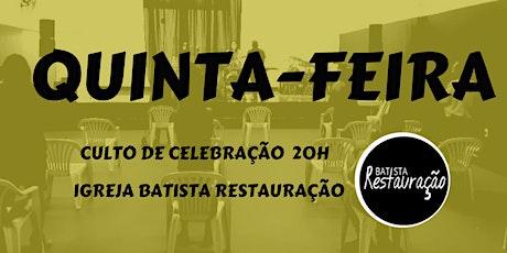 CULTO DE QUINTA-FEIRA- IBR- BATISTA RESTAURAÇÃO 20/05/21- 20 H ingressos