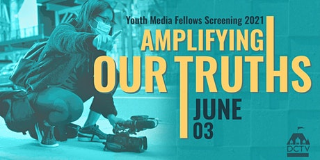 DCTV Youth Media Screening: Amplifying Our Truths tickets
