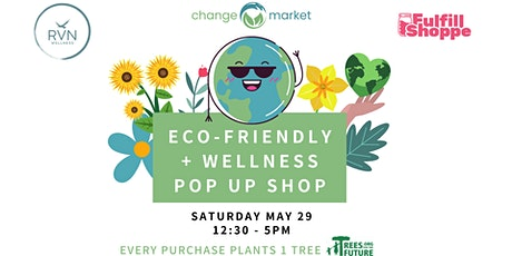 Eco Friendly & Wellness Pop Up Shop tickets
