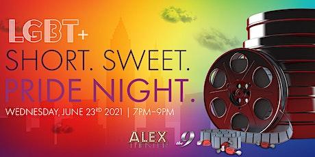 BEST OF SHORT. SWEET. FILM FEST - LGBT+ PRIDE NIGHT tickets