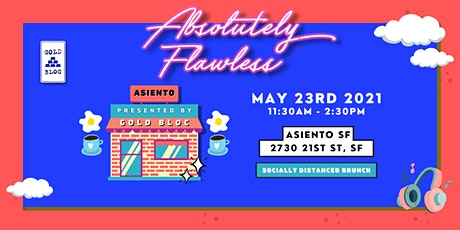 GOLD BLOC Presents: Absolutely Flawless tickets