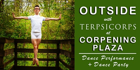 OUTSIDE with Terpsicorps OPENING NIGHT w/AFTER PARTY - WS tickets