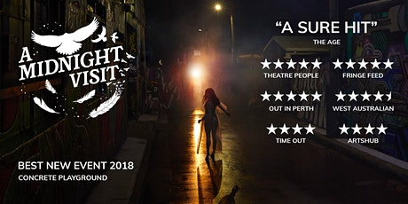 {SELLING FAST] A Midnight Visit: August 1 Sunday tickets