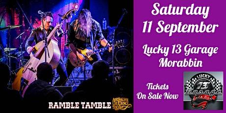 Ramble Tamble  LIVE @ Lucky 13 Garage tickets