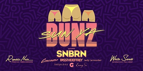 SNBRN at Republic / SUN YA BUNZ ft SNBRN at WhiteSands tickets