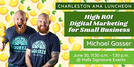 AMA Luncheon: High ROI Digital Marketing for Small Business tickets