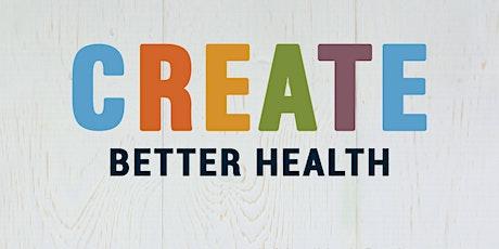 Create Better Health - July tickets