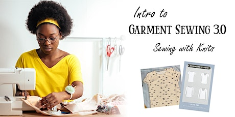 Intro to Garment Sewing Part 3: Sewing with Knits tickets