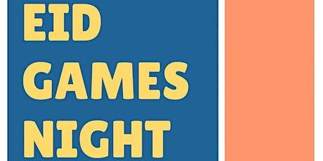 Eid Games Night tickets