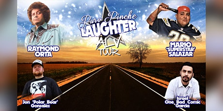 "Raymond Orta  ""Puro Pinche Laughter tour"" San Antonio Shrine Auditorium tickets"
