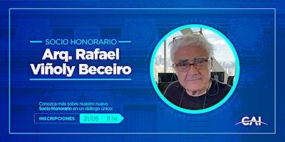 #SociosHonorarios: Arq. Rafael Viñoly Beceiro