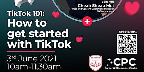 TikTok 101:  How to Get Started with TikTok tickets