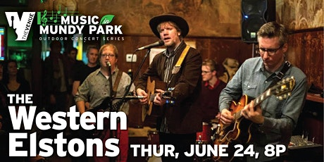 THE WESTERN ELSTONS - Music in Mundy Park Outdoor Concert tickets