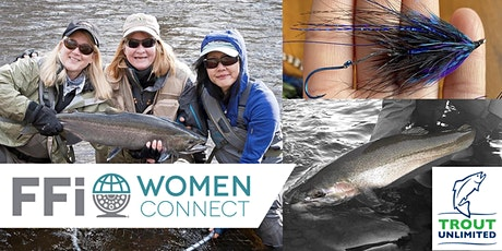 Women's Introduction to Fly Fishing for Steelhead tickets