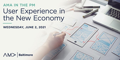AMA in the PM: User Experience in the New Economy tickets