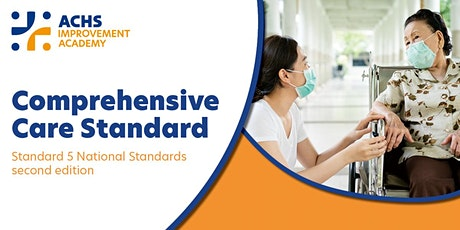 Comprehensive Care Standard 5 Webinar tickets
