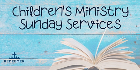 Sunday Service Children's Ministry tickets