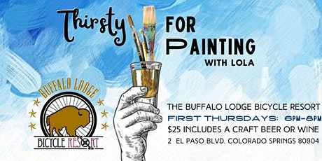 Thirsty for Painting with Lola at The Buffalo Lodge Bicycle Resort tickets