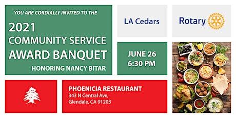 LA Cedars Rotary Club 2021 Community Service Award Banquet tickets