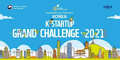 K-Startup Grand Challenge 2021 Info Session & Live Q&A Session tickets