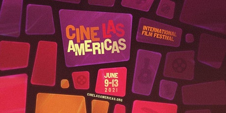 Cine Las Americas International Film Festival: Opening Night tickets