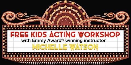 Kids Acting Workshop (Summer 2021) tickets