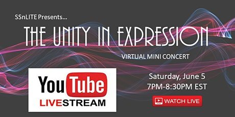 """SSnLITE Presents...""""The Unity In Expression"""" Virtual Mini Concert tickets"""