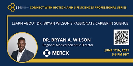 Connect with Biotech and Life Sciences Professional Series: Bryan A. Wilson tickets