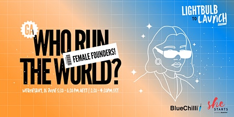 Who Run the World? Female Founders! tickets