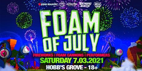 Foam of July tickets