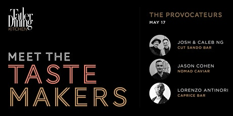 Meet The Tastemakers: The Provocateurs tickets