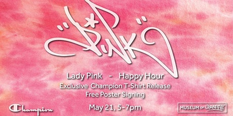 Happy Hour with Lady Pink feat a new T-Shirt Release and FREE posters! tickets
