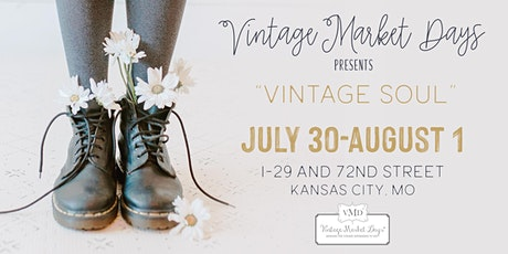 "Vintage Market Days® of Kansas City presents ""Vintage Soul"" tickets"