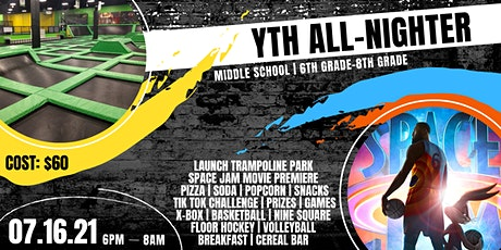 YTH All Nighter | Middle School tickets