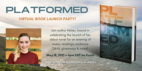 Platformed by Kelsey Josund Virtual Book Launch Party tickets