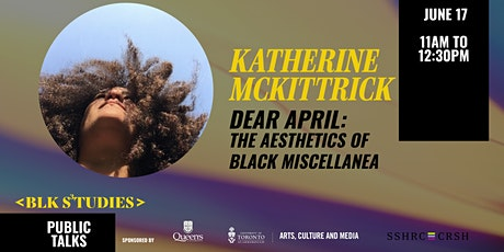 Black Studies Summer Seminar - A Talk w/Katherine McKittrick tickets