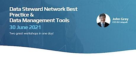 Data Steward Network Best Practice & Data Management Tools tickets