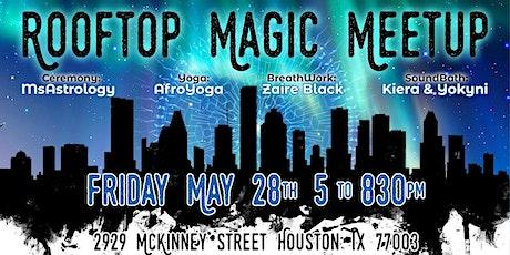Rooftop Magic Meet Up tickets