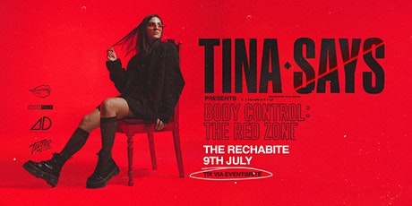 Tina Says Presents BODY CONTROL: THE RED ZONE tickets