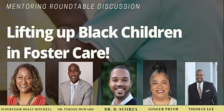 Lifting Up Black Children in Foster Care tickets