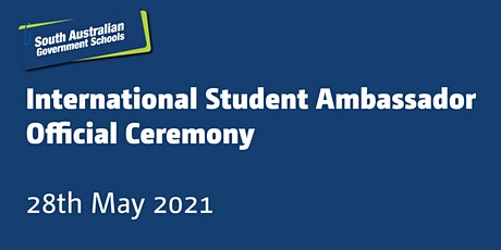 International Student Ambassador Ceremony tickets