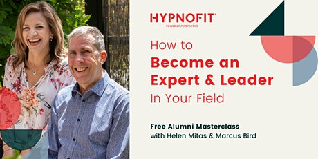 Become An Expert And Leader In Your Field Tickets
