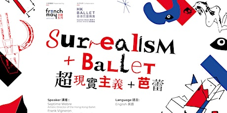 Surrealism + Ballet tickets
