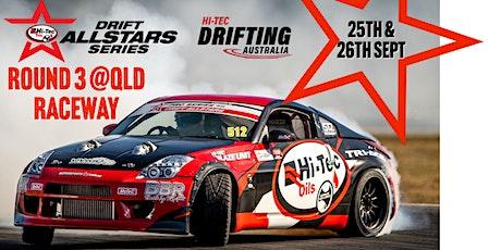 Hi-Tec Drift Allstar Series 2021- Round 3 @ QLD Raceway tickets
