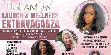 U Glam Girl Lauch & Wellness Extravaganza tickets