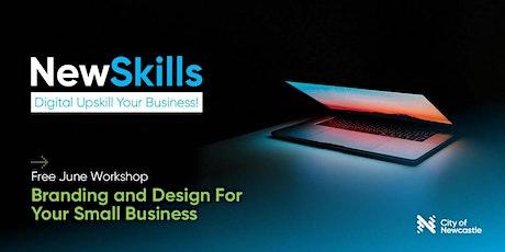 Digital Upskill Your Business! Workshop #2 (Hamilton): Branding & Design tickets