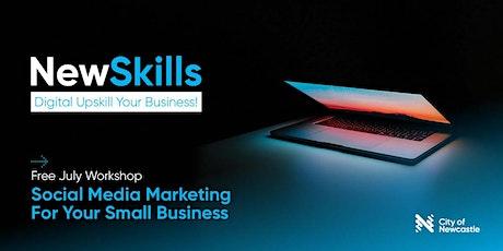 Digital Upskill Your Business! Workshop #3 (City): Social Media Marketing tickets