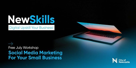 Digital Upskill Your Business! Work'p #3 (Hamilton): Social Media Marketing tickets