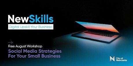 Digital Upskill Your Business! Work'p #4(Hamilton): Social Media Strategy tickets
