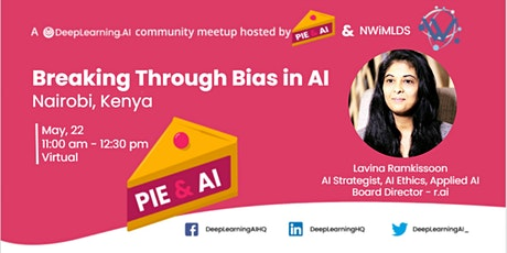 Pie & AI: Nairobi - Breaking Through Bias in AI tickets